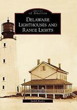 Delaware Lighthouses and Range Lights (DE) (Images of America)
