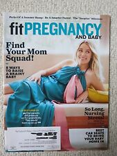 Fit Pregnancy And Baby Magazine July 2017 Find Your Mom Squad!