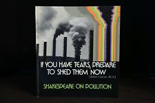 Shakespeare Pollution If You Have Tears, Prepare to Shed them Now Hallmark Book