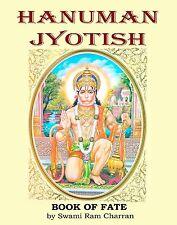 HANUMAN JYOTISH by Swami Ram Charran THE BOOK OF FATE