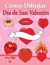 Cómo Dibujar Comics: Cómo Dibujar - día de San Valentín : Libros de Dibujo by...