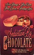 Chocolate by Seduction - Nina Bangs Lisa Cach Thea Devine Penelope Neri
