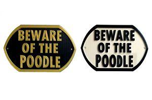 Beware Of The Poodle - 3D Printed Dog Plaque - Door Gate Garden Sign