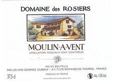 ETIQUETTE DE VIN DE FRANCE   MOULIN A VENT   DOMAINE DES ROSIERS