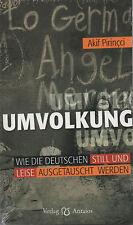 UMVOLKUNG - Wie die Deutschen ausgetauscht werden - Akif Pirincci BUCH - NEU