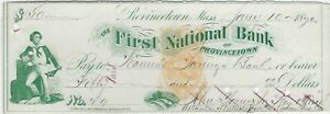 Provincetown, MA 1870 First National Bank check, sailor vignette