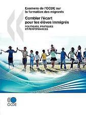 Examens de L'Ocde Sur la Formation des Migrants Combler L'Écart Pour les...