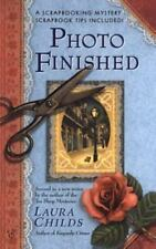 A Scrapbooking Mystery Ser.: Photo Finished by Laura Childs (2004, Mass Market)