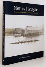 SALTED PAPER PRINTS in North American History Natural Magic Photography HC DJ