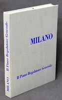 Urbanistica - Piano Regolatore Generale di Milano 1953 - ed. 1956