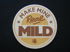 MAKE MINE REAL MILD CAMPAIGN FOR REAL ALE CAMRA COASTER