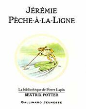 Jeremie Peche-a-la-Ligne (The Tale of Mr. Jeremy Fisher) (... by Potter, Beatrix