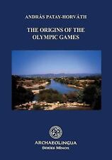 THE ORIGINS OF THE OLYMPIC GAMES - PATAY-HORVATH, ANDRAS - NEW PAPERBACK BOOK