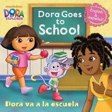 Pictureback: Dora Goes to School/Dora Va a la Escuela (Dora the Explorer) by...