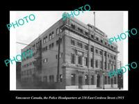 OLD LARGE HISTORIC PHOTO OF VANCOUVER CANADA, THE POLICE HEADQUARTERS c1915