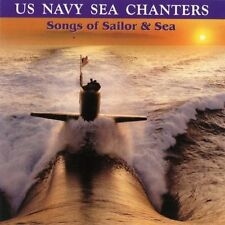 NEW U.S. Navy Sea Chanters: Songs of Sailor and Sea (Audio CD)