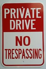 "12""X18"" PRIVATE DRIVE NO TRESPASSING ALUMINUM SIGNS Heavy Duty Property Metal"