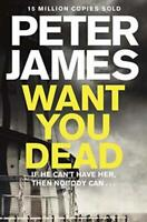 Want You Dead (Roy Grace) by Peter James