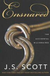 Ensnared by J. S. Scott 9781503905474 | Brand New | Free UK Shipping