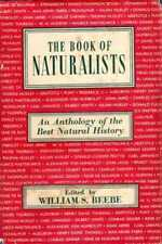 Beebe, William S (editor) THE BOOK OF NATURALISTS