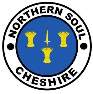 Northern Soul Cheshire - Voiture/Fenêtre/Autocollant/Autocollant + 1