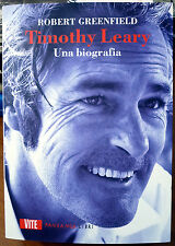 Robert Greenfield, Timothy Leary. Una biografia, Ed. Fandango