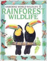 Rainforest Wildlife (Usborne World Wildlife) by Cunningham, Antonia Paperback