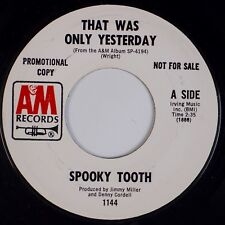 SPOOKY TOOTH: Waitin' For The Wind / That Was Only Yesterday PROMO A&M 45 NM