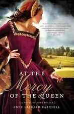 At the Mercy of the Queen: A Novel of Anne Boleyn-ExLibrary