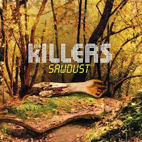 The Killers, Killers (Rock), Sawdust, Excellent