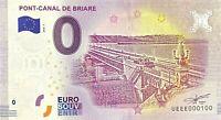 BILLET 0  EURO  PONT-CANAL DE BRIARE FRANCE  2018  NUMERO 100