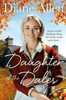 Daughter of the Dales (Windfell Manor Trilogy), Allen, Diane, New,