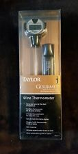 New in package, 2008 Taylor, Gourmet wine thermometer, stainless steel