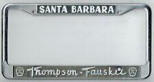 RARE Santa Barbara California Thompson Fauskee Ford Vintage License Plate Frame