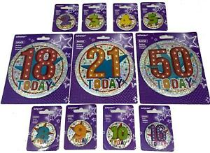 Happy Birthday Holographic Badges 5.5cm and 15cm Large Choose your Age
