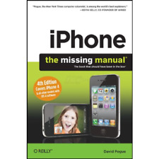 iPhone - The Missing Manual - Covers All Models with 4.0 Software -  iPhone 4