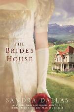 The Bride's House by Sandra Dallas 2012 Paperback Historical Romance Colorado