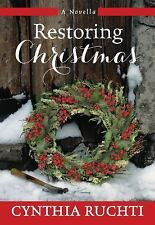 RESTORING CHRISTMAS - RUCHTI, CYNTHIA - NEW HARDCOVER BOOK