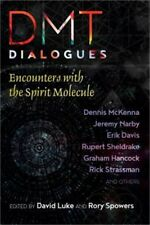 Dmt Dialogues: Encounters with the Spirit Molecule (Paperback or Softback)