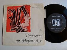 "TROUVEURS DU MOYEN AGE - 7"" EP 1965's French HARMONIA MUNDI MTT 36 / HMO 45 08"