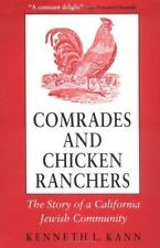 Comrades and Chicken Ranchers: The Story of a California Jewish-ExLibrary