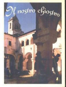 IL NOSTRO CHIOSTRO Don Saverio Valerio 1998 Circolo didattico Gravina Illustrato