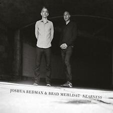 Joshua Redman And Brad Mehldau - Nearness (NEW CD)