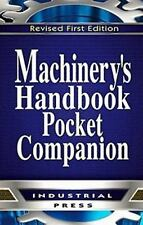 MACHINERY'S HANDBOOK, 30TH EDITION, POCKET COMPANION~CHRISTOPHER MCCAULEY~2016
