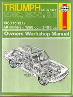 Triumph 2000, 2500 & 2.5 Mk I & Mk II 1963-1977 Haynes Owners Workshop Manual