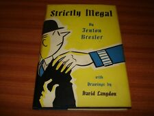 STRICTLY ILLEGAL BY FENTON BRESLER ILLUSTRATED BY DAVID LANGDON