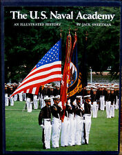 The U S Naval Academy An Illustrated History Jack Sweetman Boxed Hardcover 1979