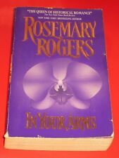 wm* SALE : ROSEMARY ROGERS ~ IN YOUR ARMS