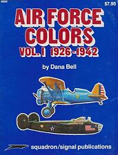 Squadron/Signal Air Force Colors Vol.1 1926-1942 (1st Ed.) (USAAC Aircraft)