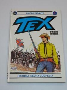 Bonelli Comics Tex Willer Giant Edition 2002 #10 O Ultimo Rebelde Portuguese